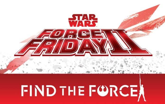 Force Friday II weekend 2017