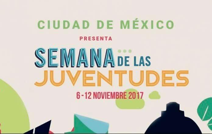 Semana de las Juventudes 2017 en la CDMX