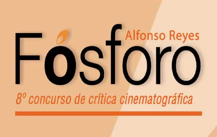 Concurso de crítica cinematográfica Fósforo Alfonso Reyes