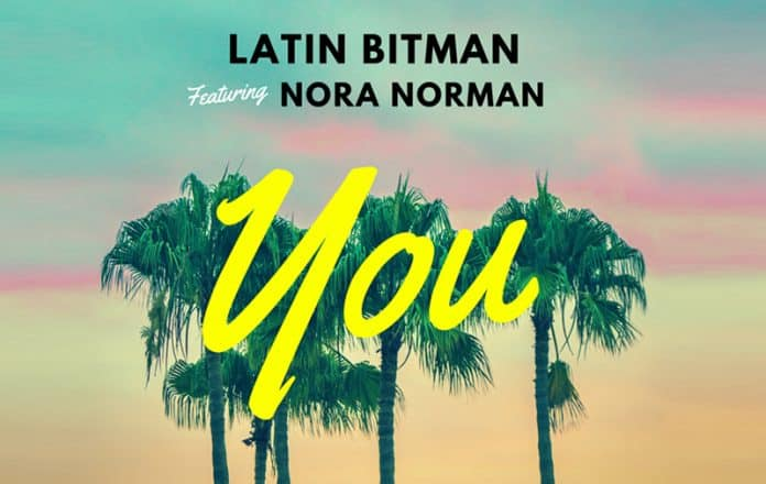 Latin Bitman 'You' con Nora Norman