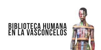 Biblioteca Humana, en la Vasconcelos
